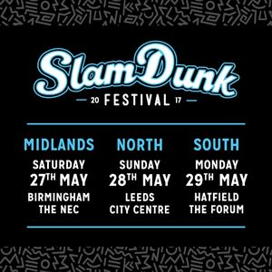 Slam Dunk Festival 2017 - South With Afterparty