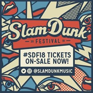 Slam Dunk Festival 2018 - North With Afterparty