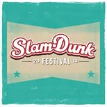 Slam Dunk Festival - North