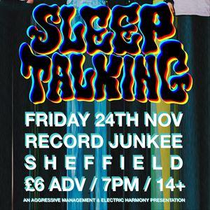 SLEEPTALKING LIVE AT RECORD JUNKEE SHEFFIELD