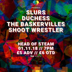 Slurs /Duchess /The Baskervilles /Shoot Wrestler