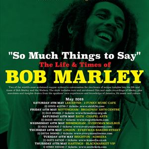 So Much Things To Say - The Life of Bob Marley