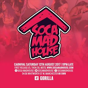 SOCA MADHOUSE: MANCHESTER CARNIVAL AFTERPARTY