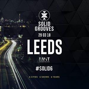Solid.Grooves  - SOLID6 Opening Party - Leeds