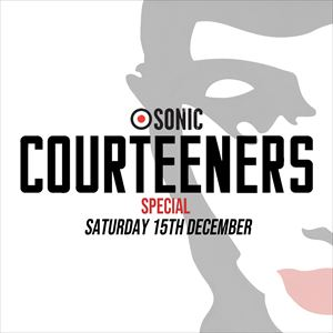 SONIC: Courteeners Special