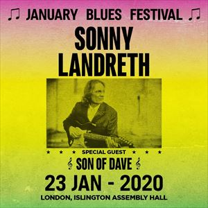 January Blues Festival - SONNY LANDRETH