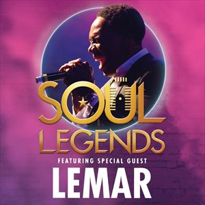 Soul Legends: Featuring Special Guest Lemar