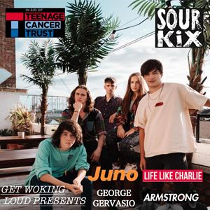 SOUR KIX With Special Guests - Get Woking Loud