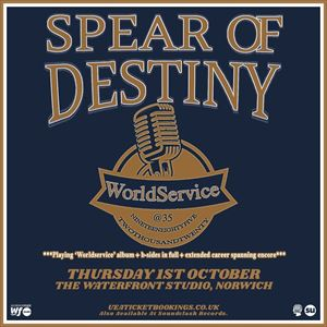 Spear Of Destiny 'World Service 35th Anniversary'