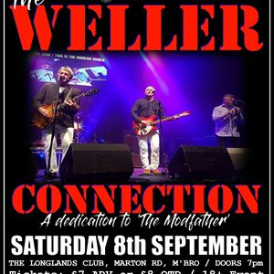 Special Brew presents . . . THE WELLER CONNECTION