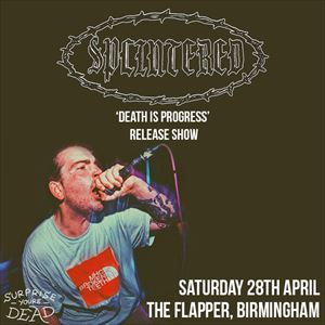 Splintered - 'Death Is Progress' Release Show
