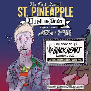 St. Pineapple - First Annual Christmas Bender