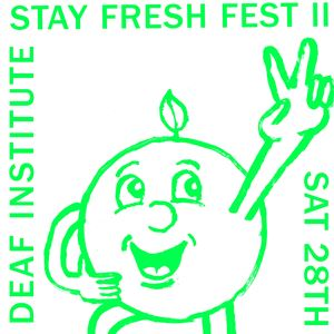 Stay Fresh Fest 2