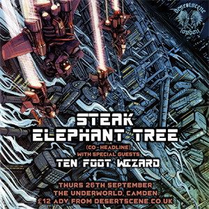 STEAK & ELEPHANT TREE (co-headline)