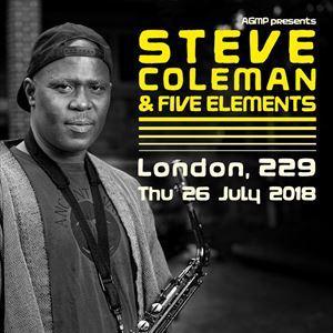 STEVE COLEMAN & FIVE ELEMENTS