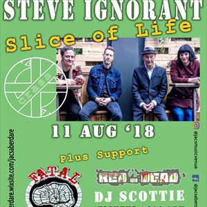 Steve Ignorant's Slice of Life plus more