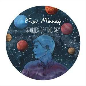Stories of the Sky - Kev Minney - Album Launch