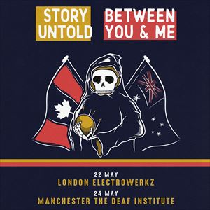 Story Untold & Between You And Me