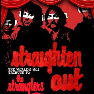 Straighten Out - The Stranglers Tribute