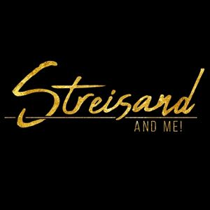 Streisand and Me!