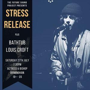 Stress Release / Bath Tub / Louis Croft (18+)