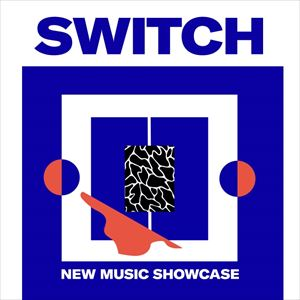 SWITCH - Seramic, APRE, Yoke Lore & Lova