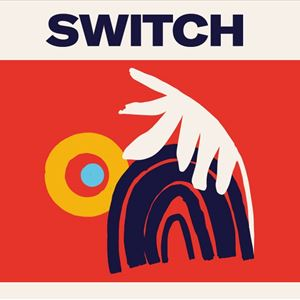 SWITCH - STiLL, Bene, MarthaGunn, The Beaches