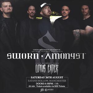 Sworn Amongst + Lotus Eater - Manchester