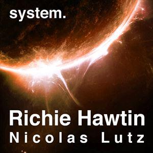 System Halloween - Richie Hawtin / Nicolas Lutz