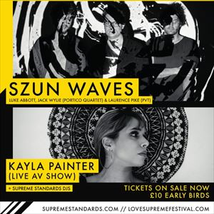 Szun Waves & Kayla Painter (Live AV Show)