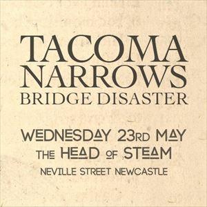 Tacoma Narrows Bridge Disaster - Plus Support TBC