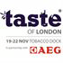 TASTE OF LONDON - THE WINTER EDITION
