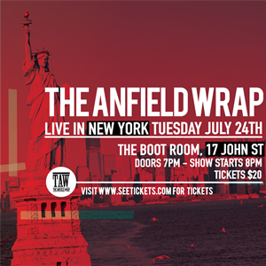The Anfield Wrap - Live In New York