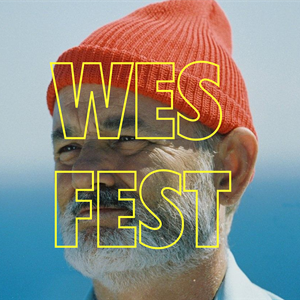 TBFPS presents... Wes Fest 2018