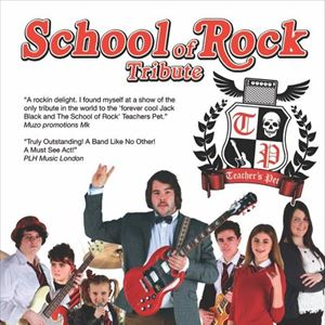Teachers Pet All Ages School of Rock Tribute
