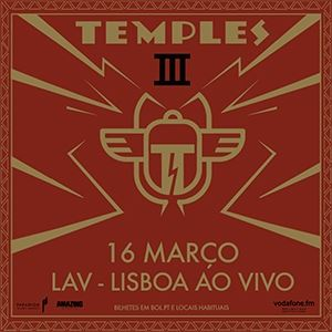 Temples At Lisboa Ao Vivo