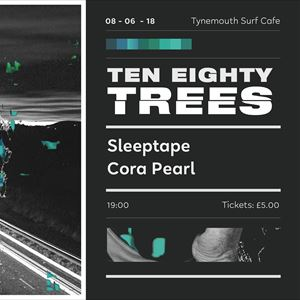 Ten Eighty Trees Plus Special Guests Sleeptape