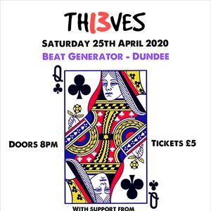 TH13VES - 25/04/20 - Beat Gen, Dundee