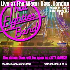 That Eighties Band Live at The Water Rats