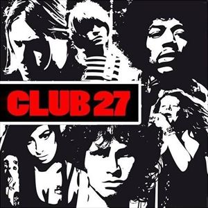 The 27 Club : A night of Celebration