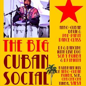The Big Cuban Social - with Son Y Rumba