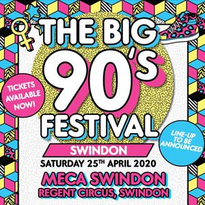 The Big Nineties Festival - Swindon