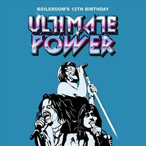 The Boileroom 12th Birthday feat. Ultimate Power