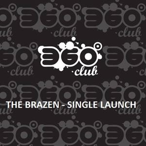The Brazen - Single Launch + supports