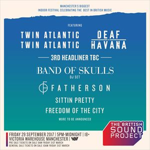 The British Sound Project - Twin Atlantic + More