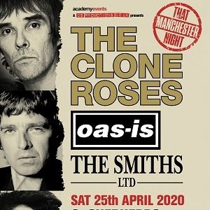 THE CLONE ROSES, OASISH, THE SMITHS LTD