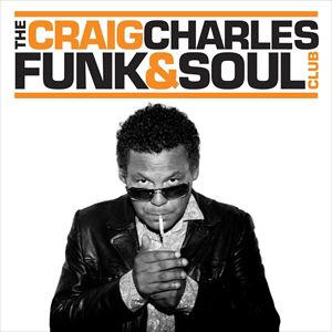 The Craig Charles Funk & Soul Club from See Tickets
