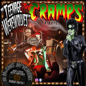 Teenage Werewolves(Cramps Tribute)+The Rodent Show