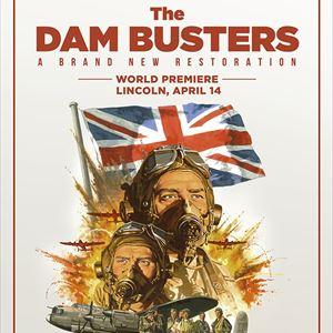 The Dambusters - World Premiere of New Restoration