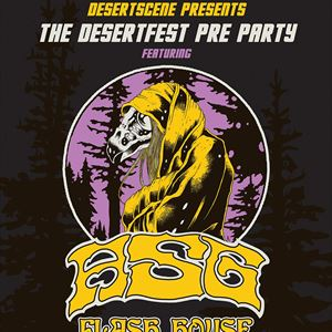 The Desertfest Pre-Party w/ASG & Flash House